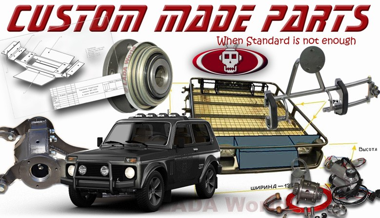 Custom made parts for LADA Niva